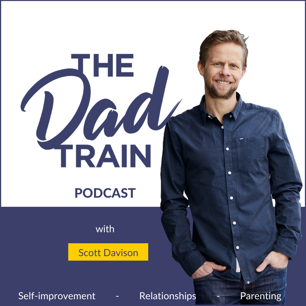The Dad Train Podcast with Scott Davison