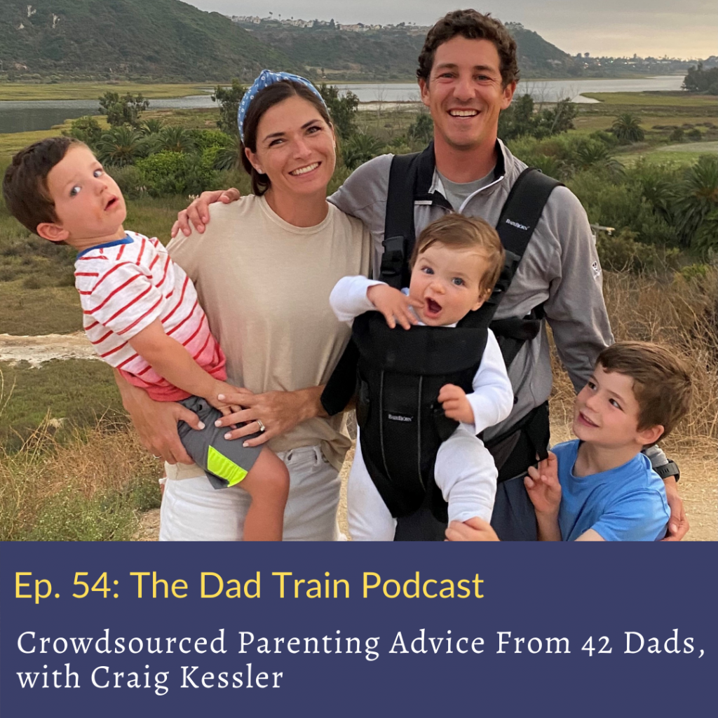 Craig Kessler and family - The Dad Train Podcast